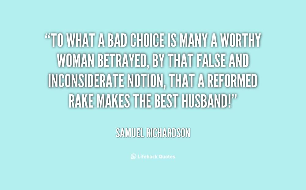 Bad Life Choice Quotes. QuotesGram