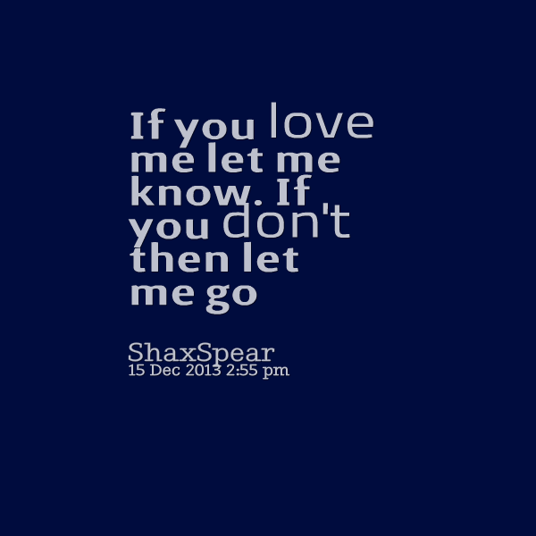 Love Finds You Quote: He Dont Love Me Quotes. QuotesGram