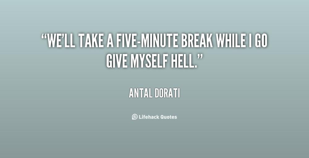 Taking A Break Quotes. QuotesGram