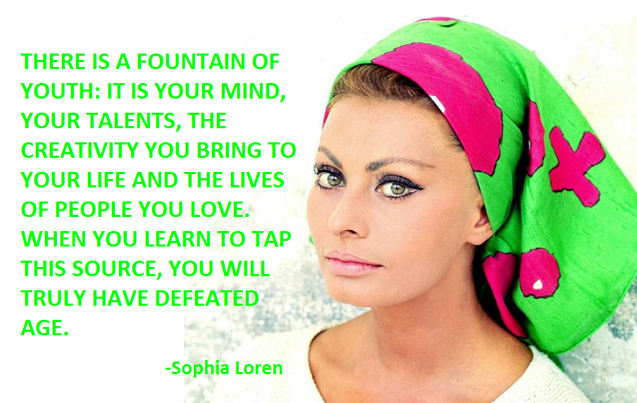 Sophia Loren Quotes Me...