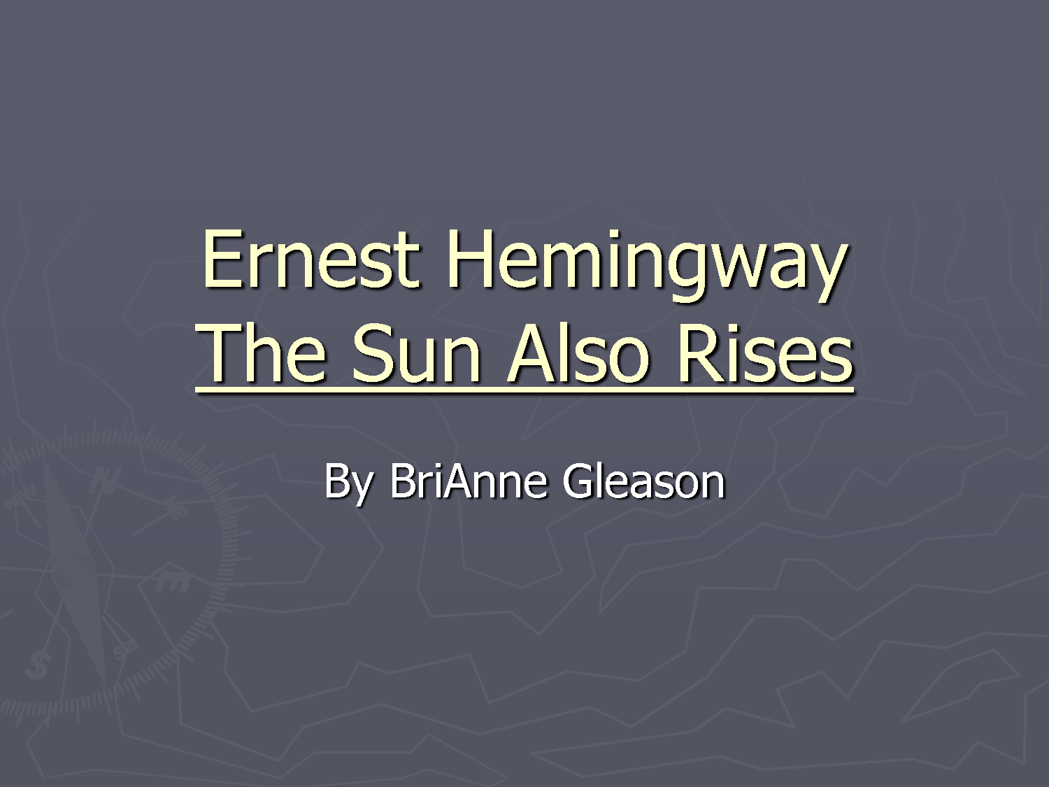 an analysis of the topic of ernest hemingways the sun also rises The remarkable thing about the book was its liberal use of dialogue and how  hemingway used it to carry the reader through the book there was no plot in the.