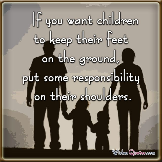 Inspirational Quotes For Children From Parents: Quotes About Parents Responsibility. QuotesGram