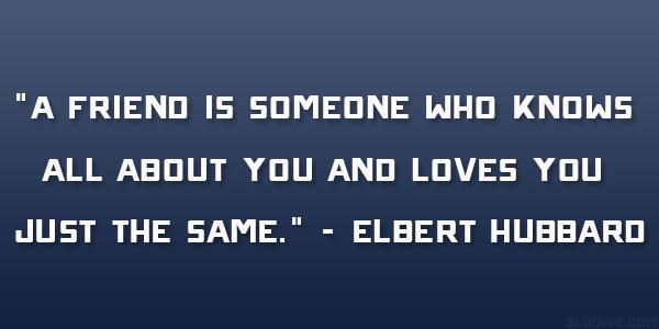 Quotes About Lost Friendship Quotesgram: Elbert Hubbard Quotes. QuotesGram