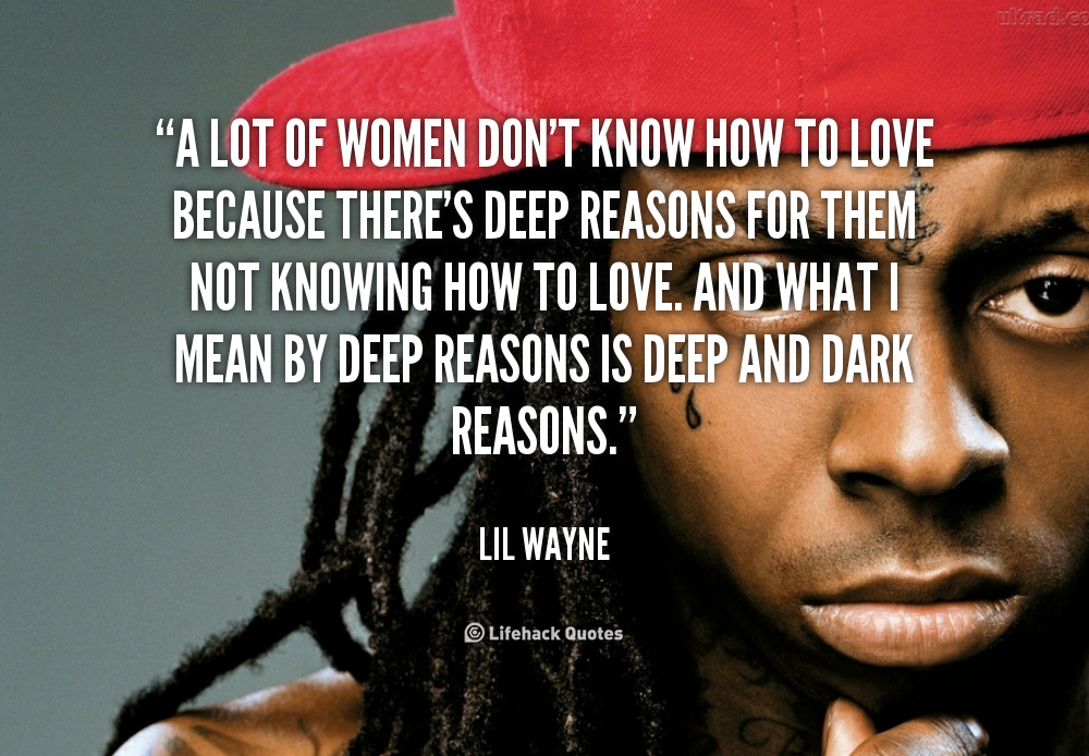 Lil Wayne Quotes About Women. QuotesGram
