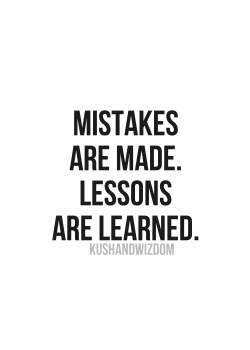 Mistakes Are Lessons Learned Quotes. QuotesGram