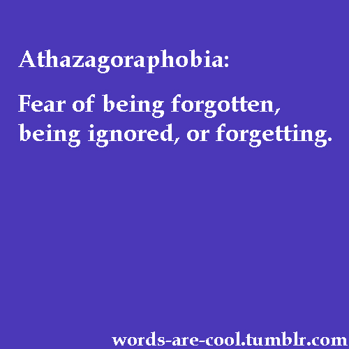 Being Ignored Quotes Tumblr: Quotes About Fear Of Being Forgotten. QuotesGram
