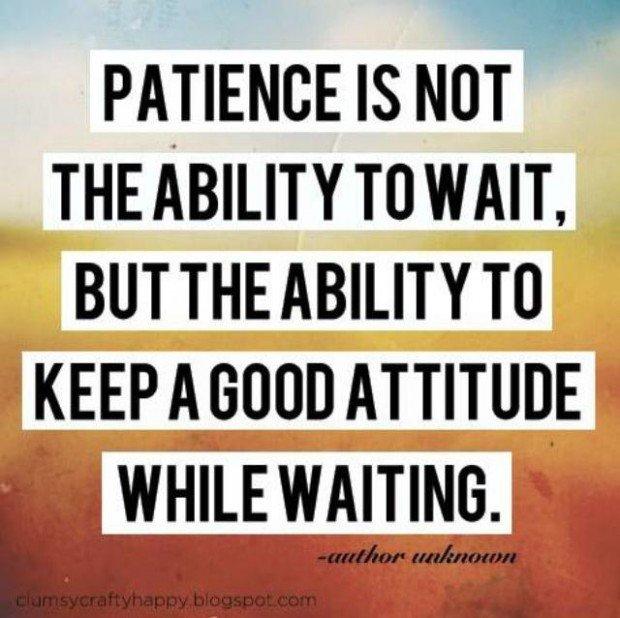 Having Patience Quotes. QuotesGram
