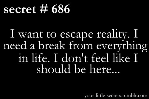 Quotes About Escaping Reality. QuotesGram