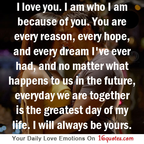 I Love You Quotes With Pictures : 1958349266-i-love-you-i-am-who-i-am-because-of-you-you-are-every ...
