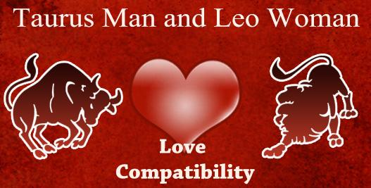 Taurus Woman and Leo Man Love Compatibility