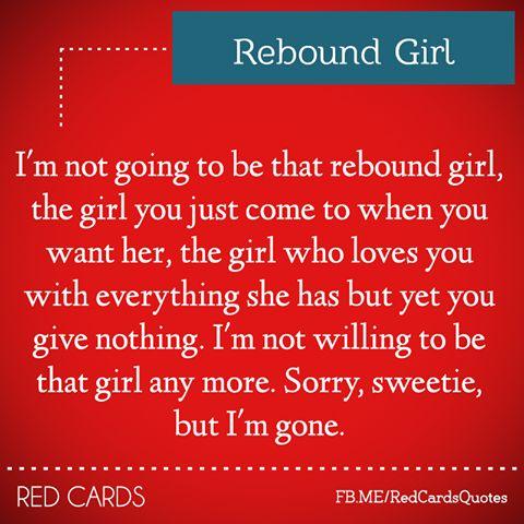 being the rebound girl