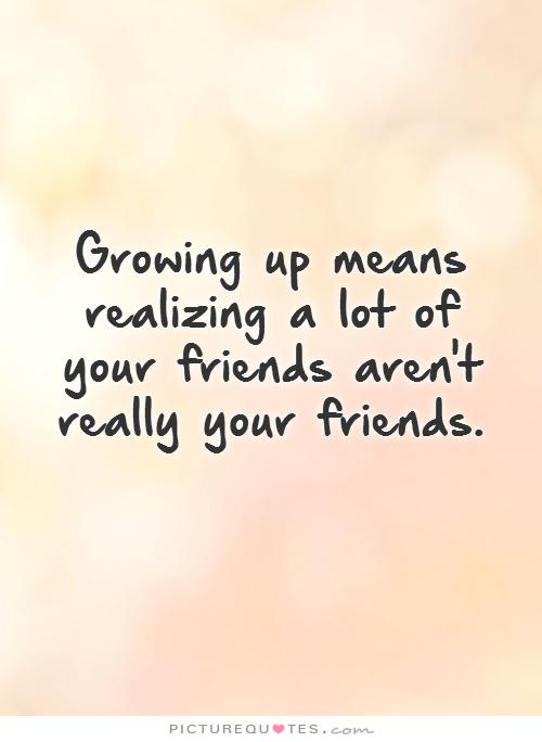 Growing up Sayings and Quotes