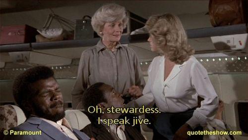 Airplane Movie Jive Talk Quote