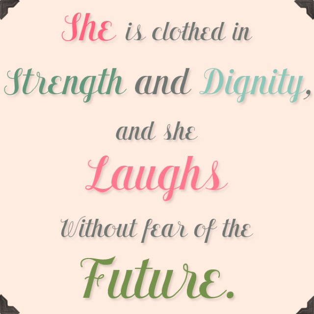 Proverbs 31 25 Quotes