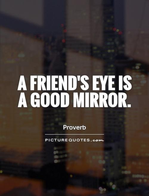 Quotes About Mirrors And Reflections Quotesgram