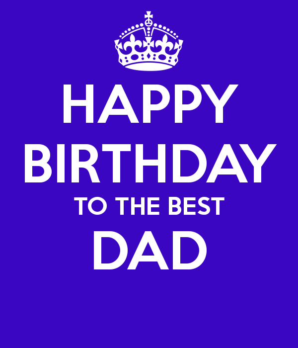 Happy Birthday Quotes For Your Daddy: Happy Birthday Dad Quotes. QuotesGram