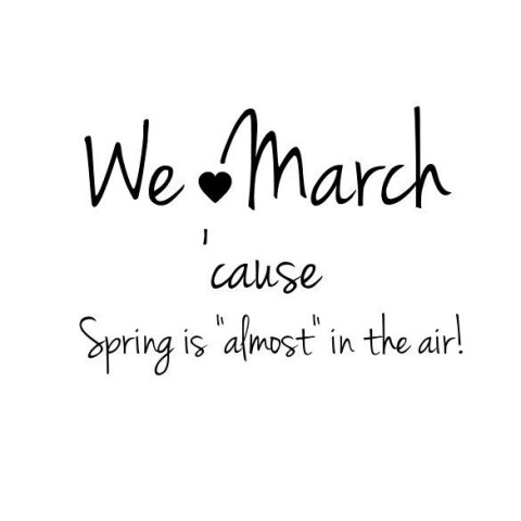 Image result for quote about march
