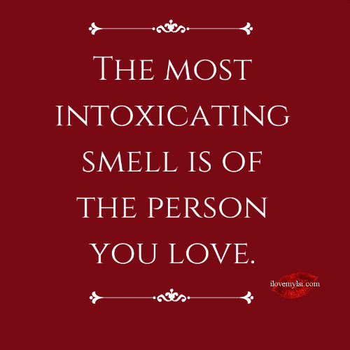 Smell Good Quotes: His Smell Quotes. QuotesGram