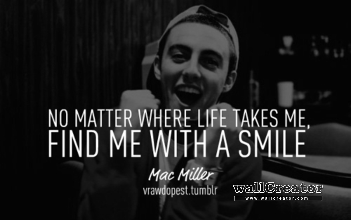 mac miller quotes about friends - photo #11