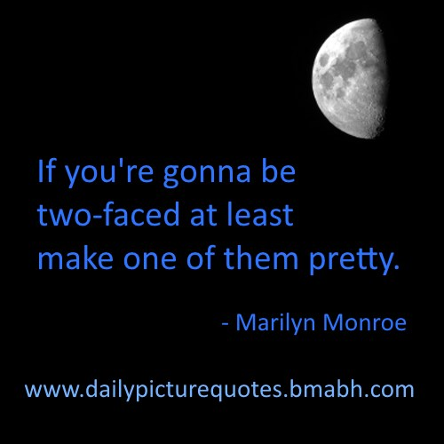 Double Faced People Quotes. QuotesGram