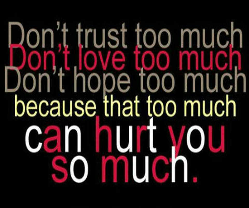 Trust Quotes And Sayings: Dont Trust Quotes And Sayings. QuotesGram