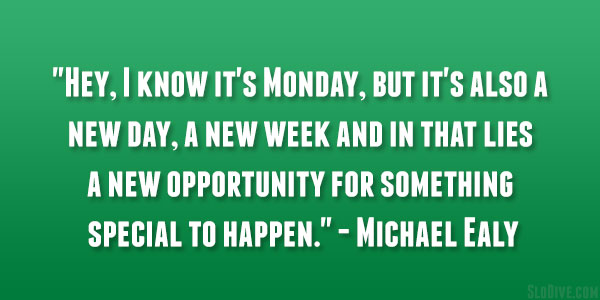 Brand New Day Quotes: Brand New Week Quotes. QuotesGram