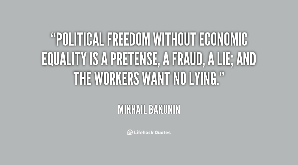 Life Without Freedom Quotes: Economic Equality Quotes. QuotesGram