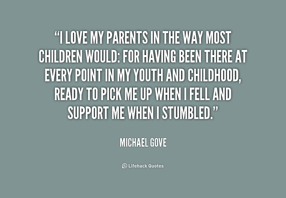 Quotes About Parents Love And Support Love Your Paren...