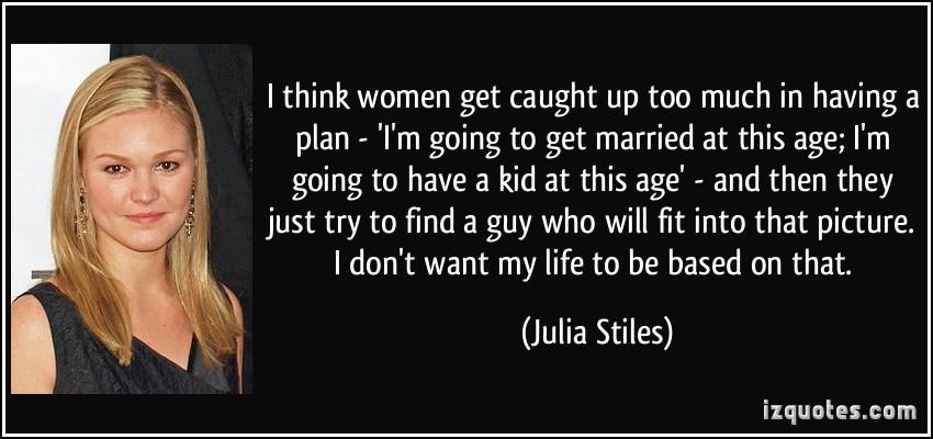 Julia Stiles Quotes Image Quotes At Relatably Com: Get Going Quotes. QuotesGram