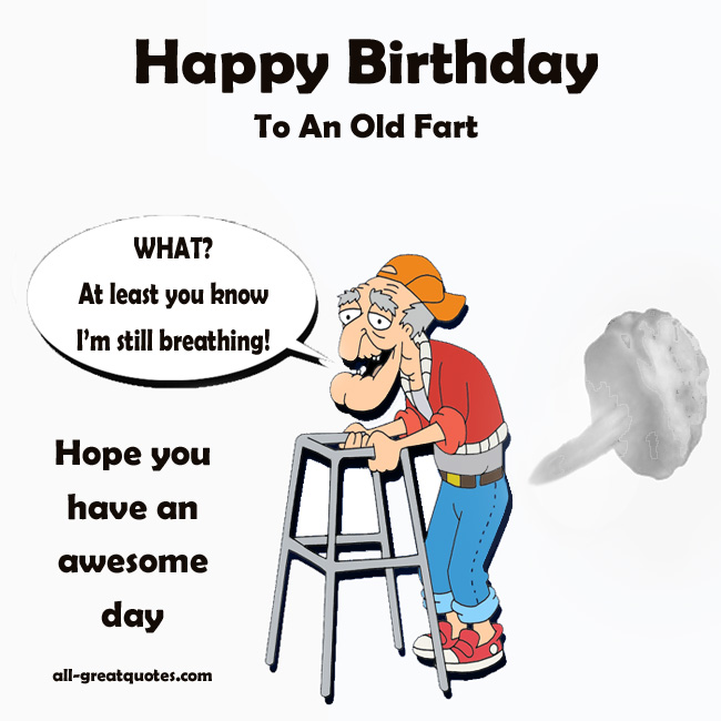 Dirty Old Man Birthday Quotes Quotesgram: Fart Box Quotes. QuotesGram