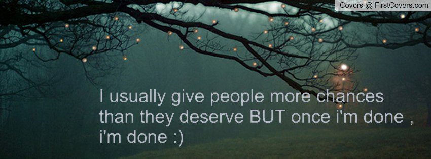 Quotes About Giving People Chances. QuotesGram