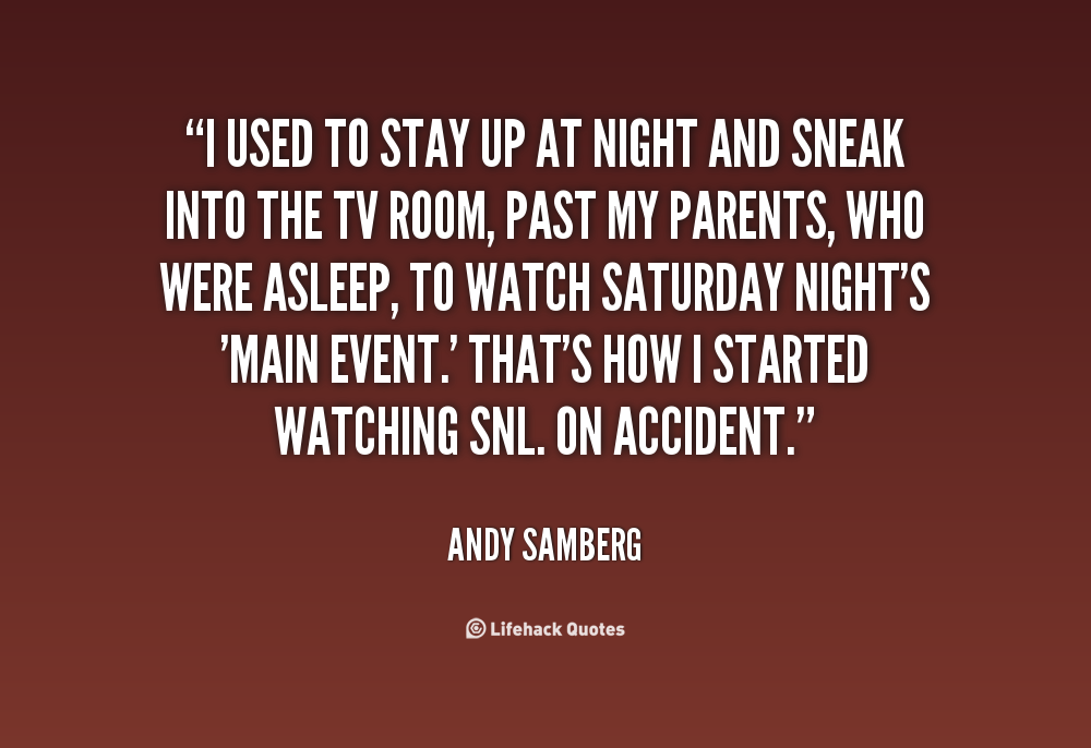 Saturday Night Out Quotes: Stay In Saturday Night Quotes. QuotesGram