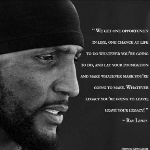 Motivational Quotes About Football: Ray Lewis Inspirational Quotes. QuotesGram