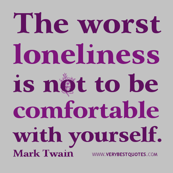 Sad Quotes About Depression: Mark Twain Quotes On Loneliness. QuotesGram