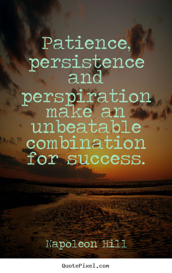 Persistence Motivational Quotes: Great Quotes On Persistence. QuotesGram