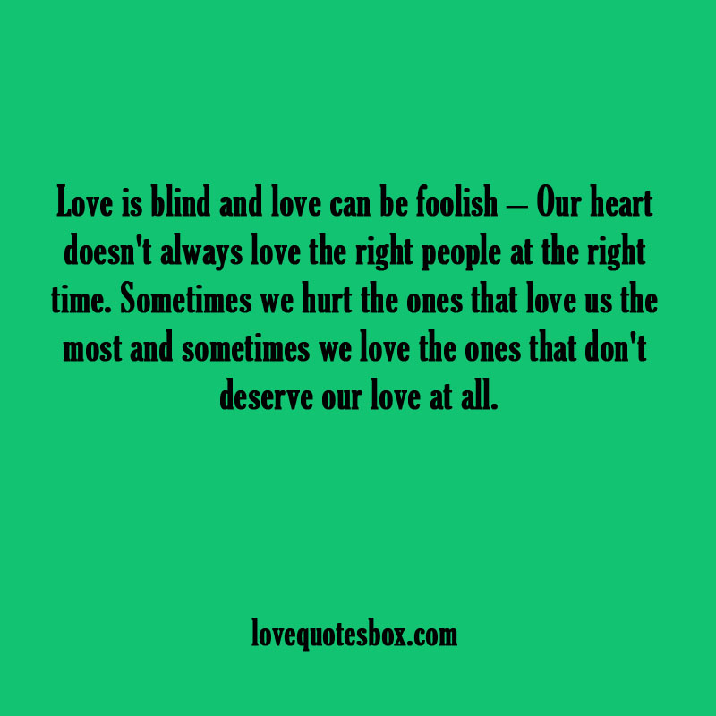 Quotes About Blind Love Quotesgram