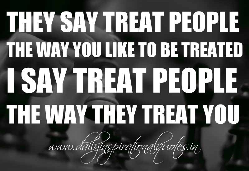Treating People With Respect Quotes. QuotesGram