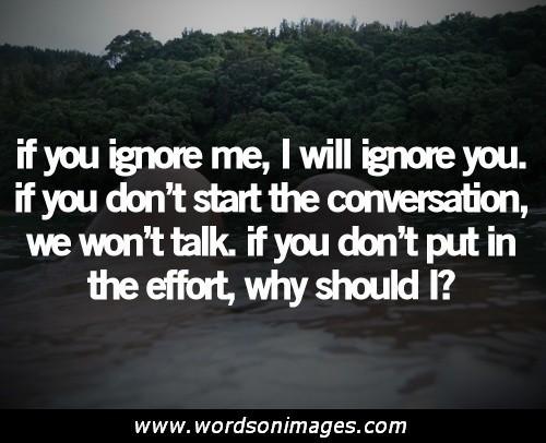 Why Ignore Me Quotes. QuotesGram