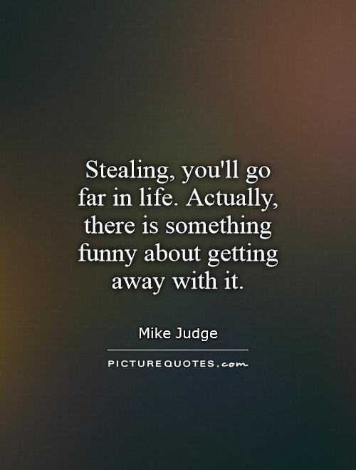 Stealing Quotes. QuotesGram