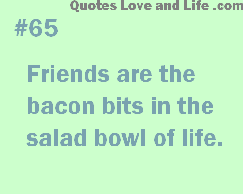 Quotes About Life And Friends. QuotesGram