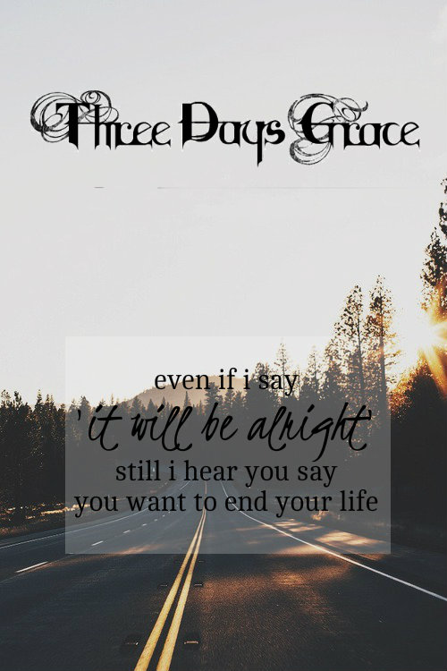 three days grace never too late quotes quotesgram