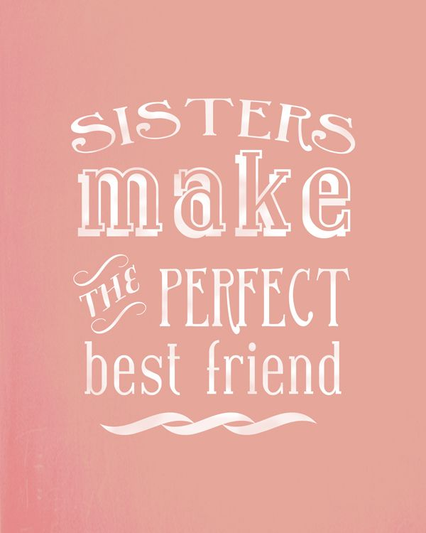 Awesome Best Friend Sister Quotes. QuotesGram