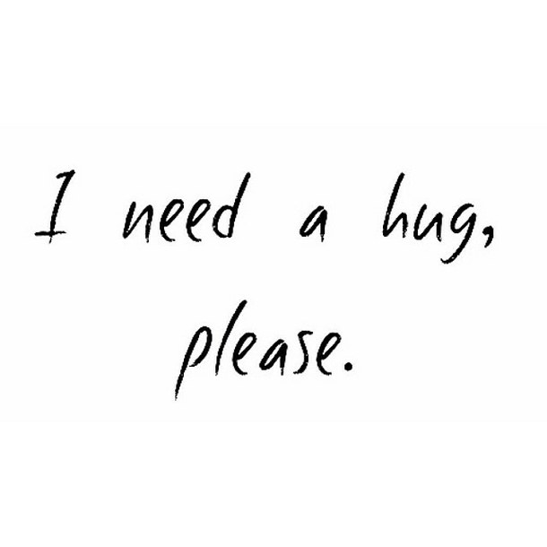 I Wanna Cuddle Quotes: Need A Hug Quotes. QuotesGram