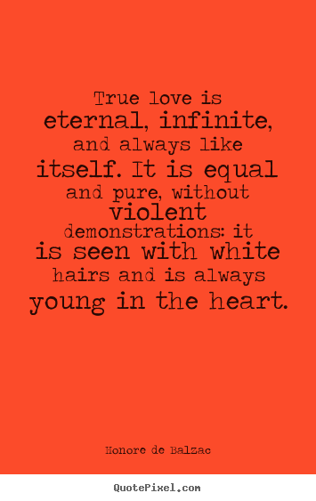Eternal Love Quotes And Sayings. QuotesGram