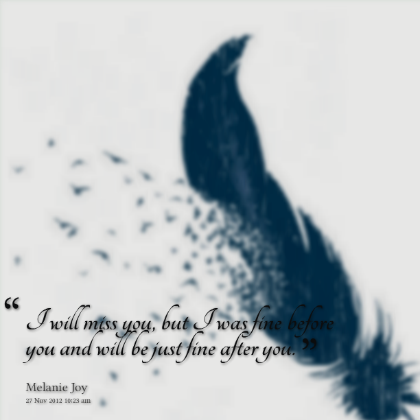 Will Be Missing You Quotes: You Will Be Missed Quotes. QuotesGram