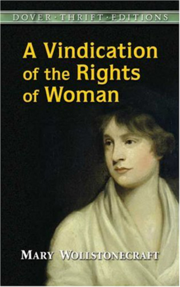 mary wollstonecraft and feminism Maria or the wrongs of woman [mary wollstonecraft] on amazoncom free shipping on qualifying offers maria, or the wrongs of woman is an unfinished novelistic sequel to her revolutionary political treatise a vindication of the rights of woman.