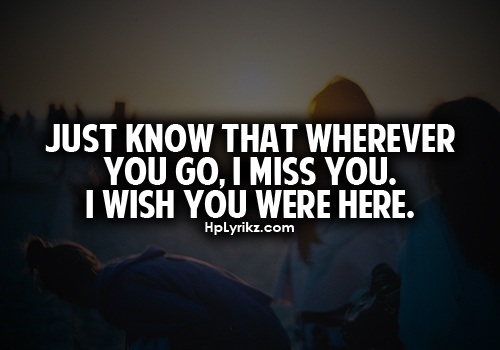 Wish You Were Here Close Quotes. QuotesGram