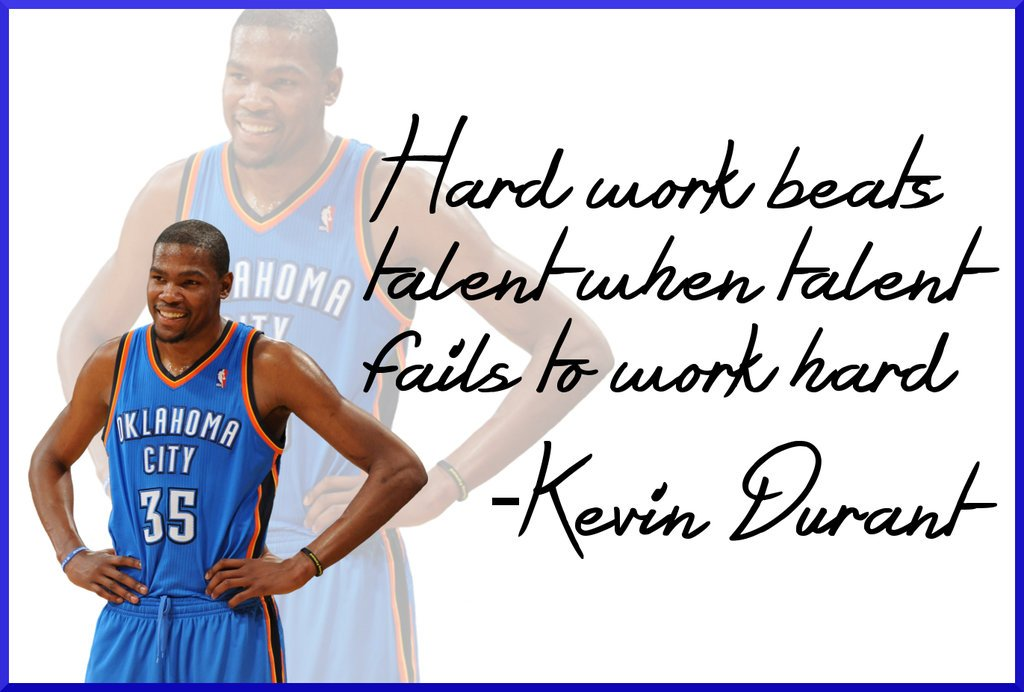 Hard Work Never Fails Quotes: Kevin Durant Quotes Hard Work. QuotesGram