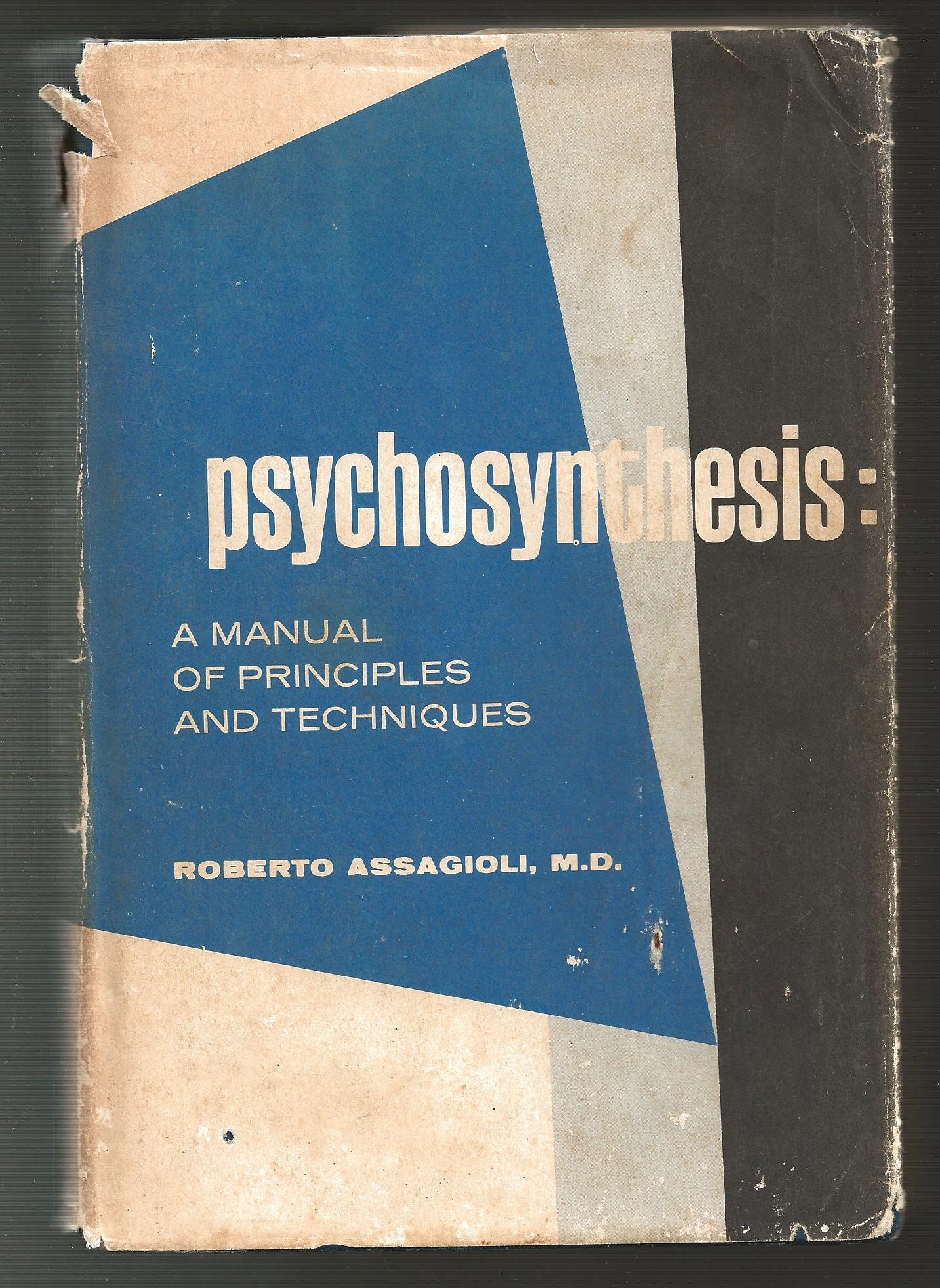 roberto assagioli psychosynthesis book Introduction in an interview with psychology today, roberto assagioli (1888–1974) spoke about what he considered the weakness of psychosynthesis: the limit of psychosynthesis is that it has no limits it is too extensive.