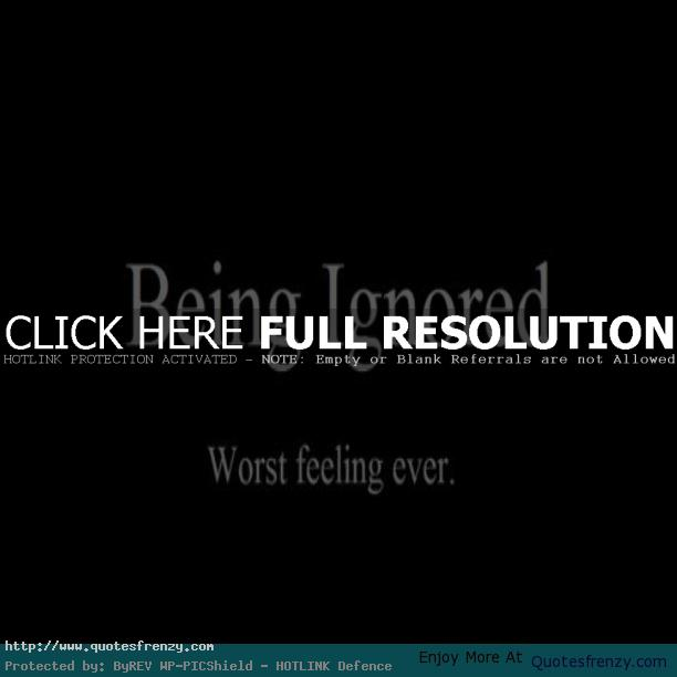 Feeling Neglected Quotes: Quotes About Feeling Ignored. QuotesGram